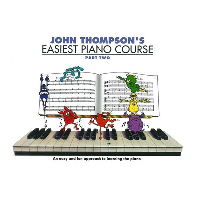John Thompson's Easiest Piano Course Pt. 2