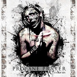 Profane Prayer ‎– Eye Of Sin